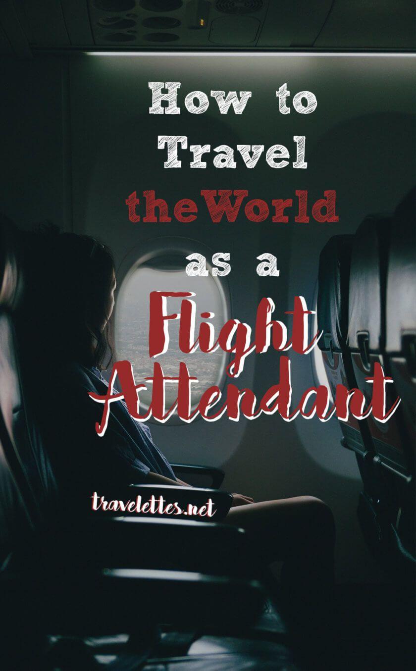 Travel Jobs: Touring the Globe as a Flight Attendant | Work