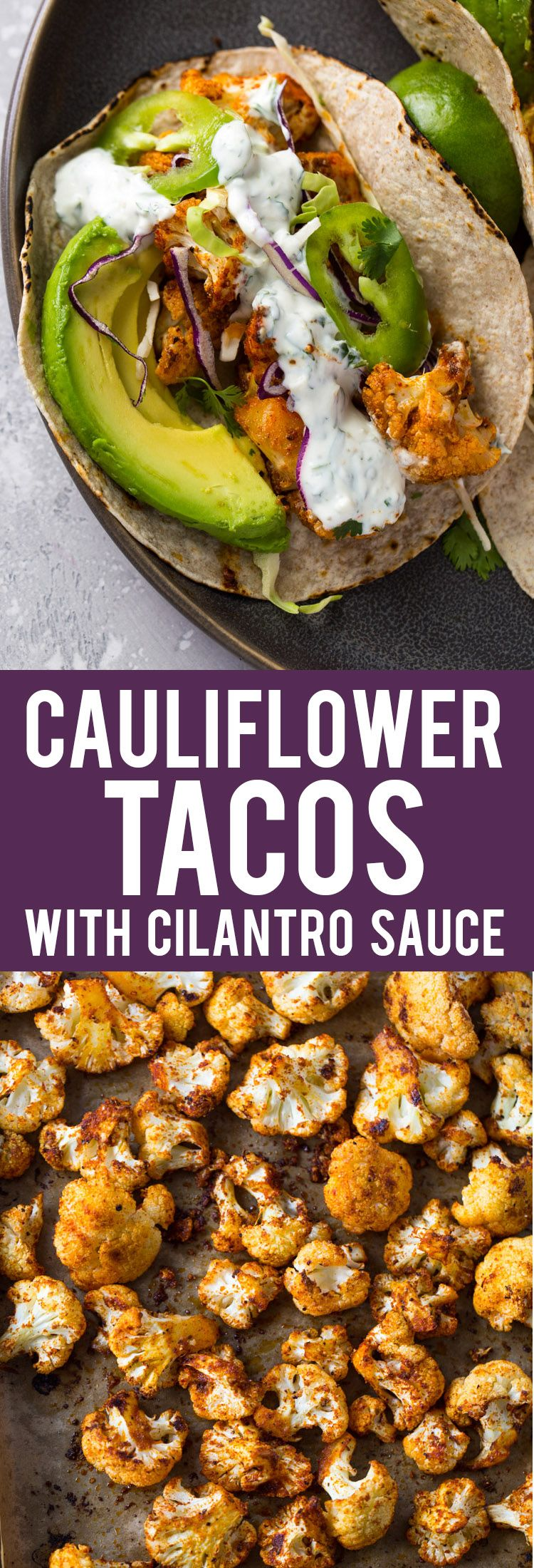 Roasted Cauliflower Tacos with Creamy Cilantro Sauce | Gimme Delicious #cilantrosauce