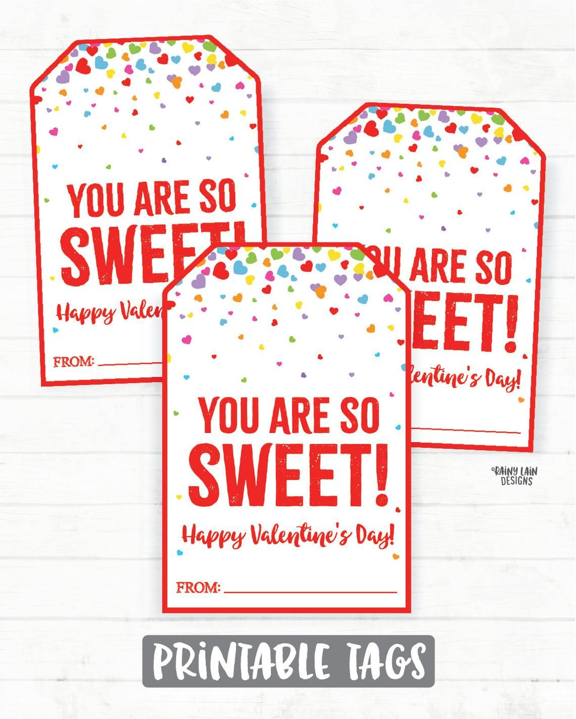 Sweet Valentine So Sweet Valentine Tag You Are So Sweet