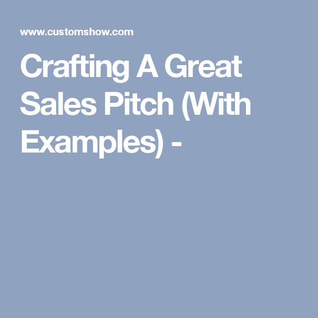 crafting a great sales pitch with examples business