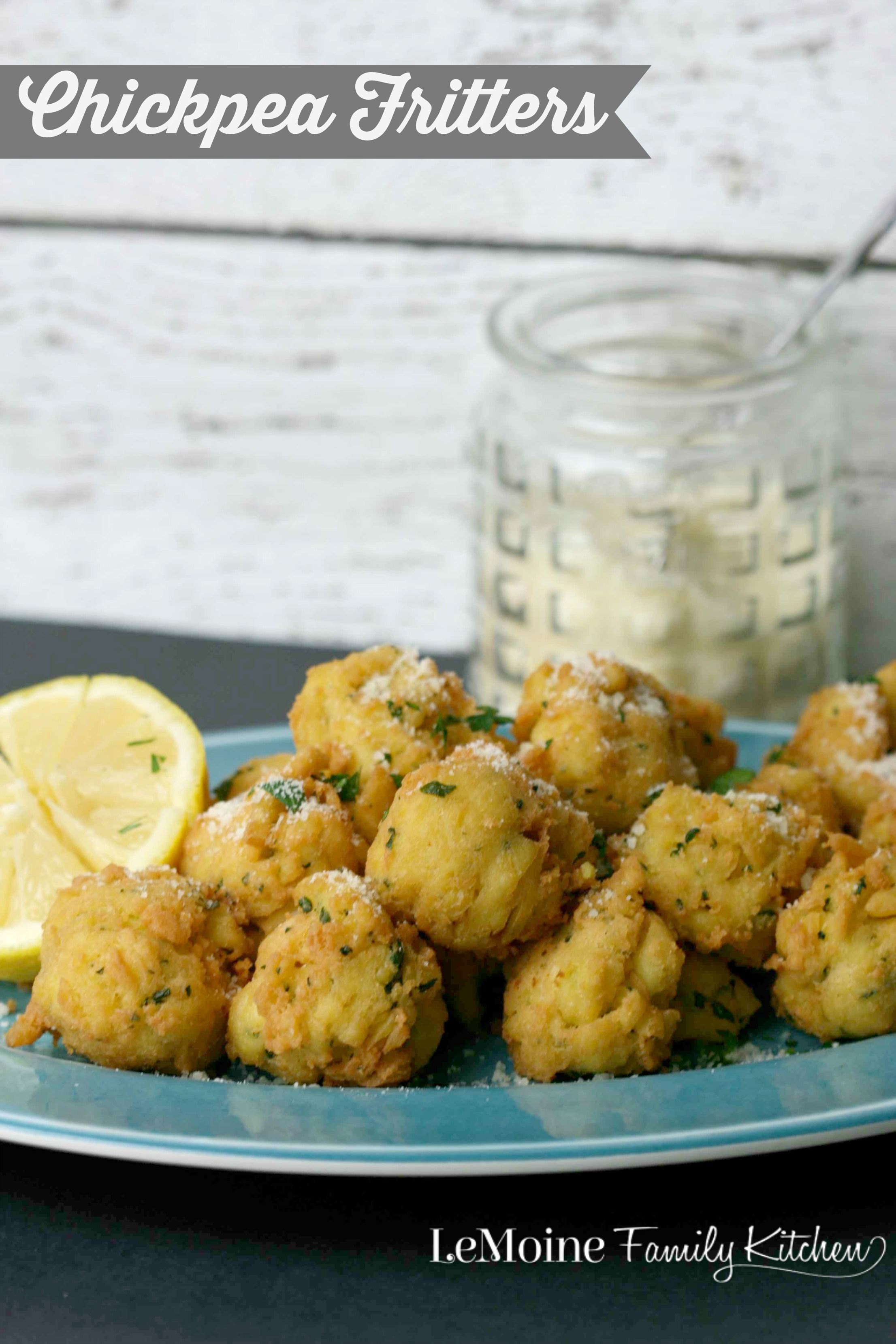 Chickepea Fritters   LeMoine Family Kitchen AKA Panelle. These fritters are light, crispy and so tasty! Great snack, appetizer or side dish!