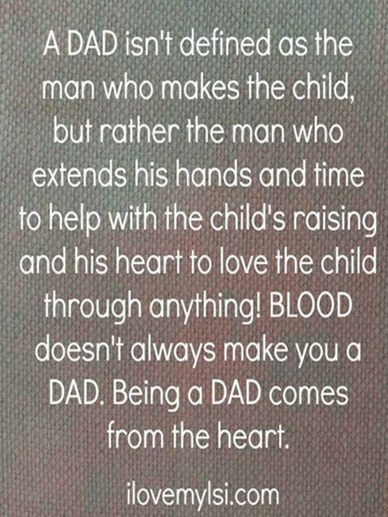 Being A Dad Adoption Dad Quotes Fathers Day Quotes