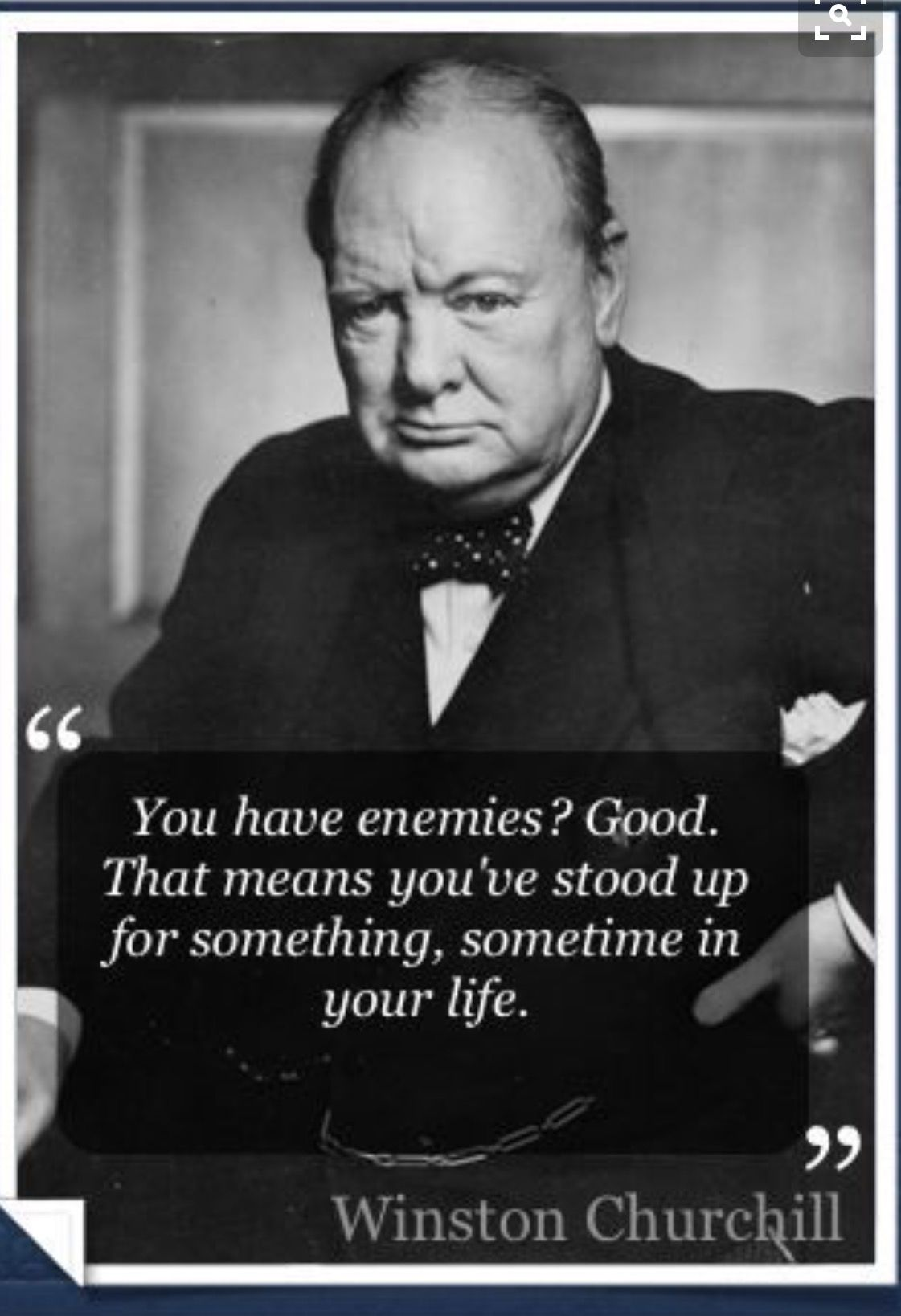 You Have Enemies Good Quotes Pinterest Quotes Churchill