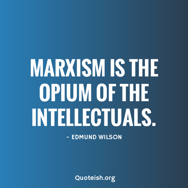 22 Marxism Quotes Quoteish Quotes Hometown Quotes Homeless Quotes