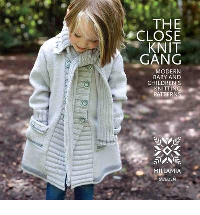 The Close Knit Gang Modern Babies And Childrens Knitting Patterns