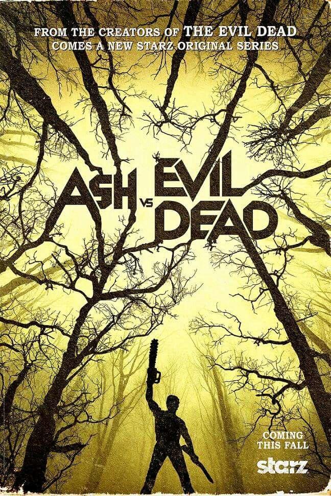 #AshVsEvilDead Teaser Poster ~ STARZ (Bruce Campbell, Sam Raimi, Lucy Lawless)