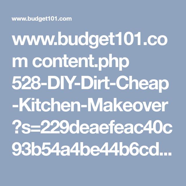 Best Www Budget101 Com Content Php 528 Diy Dirt Cheap Kitchen 400 x 300