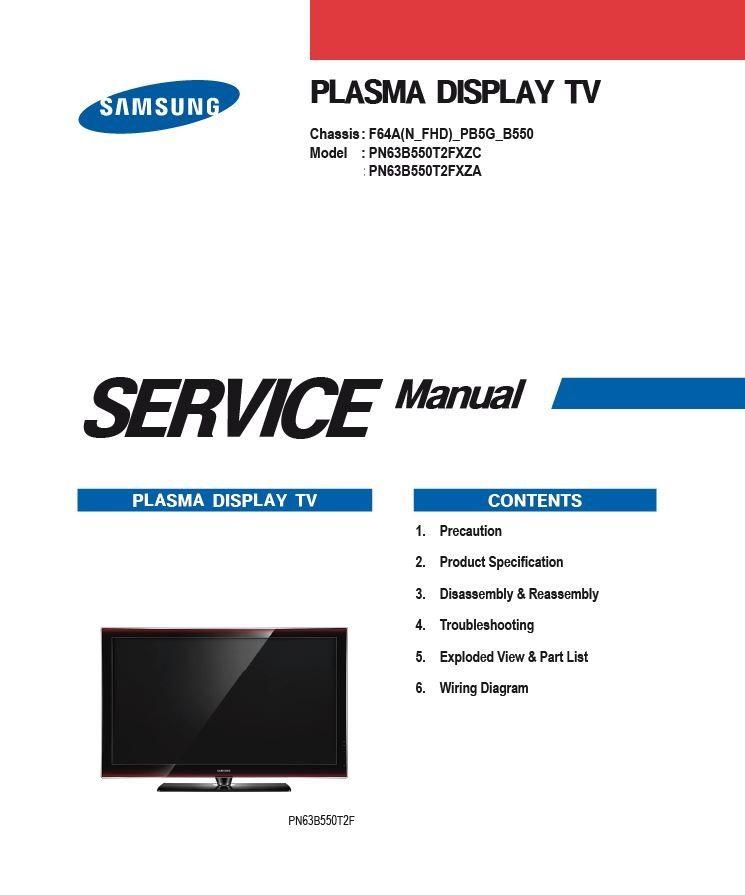 Samsung Pn63b550 Pn63b550t2f Plasma Hdtv Service Manual Samsung Repair Guide Plasma