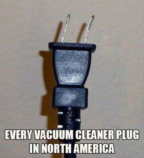 Every vacuum cleaner!