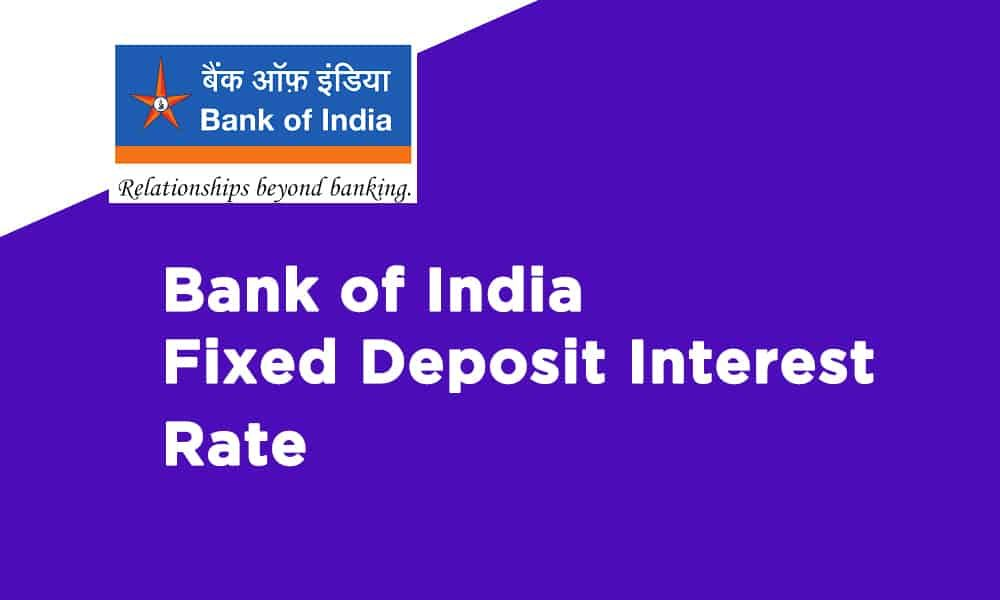 Bank Of India Fixed Deposit Interest Rate Https Banksguide In Bank Of India Fixed Deposit Interest Rate In 2020 Interest Rates Bank Of India Deposit