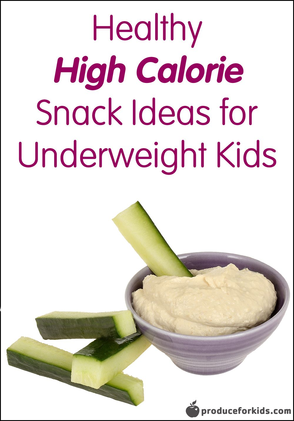 Healthy, HighCalorie Foods for Underweight Kids High
