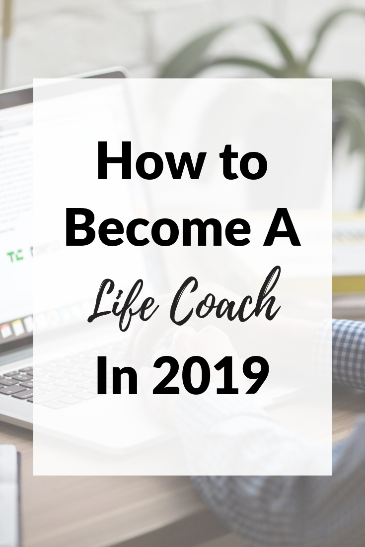 How to Become A Life Coach In 2019 #lifecoachingtools