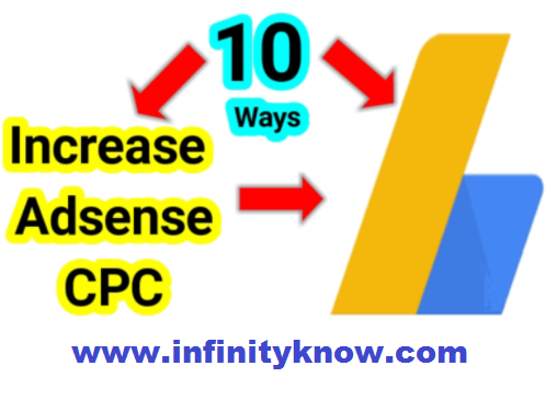 Top 10 ways to Increase Google AdSense Earnings CPC And CTR
