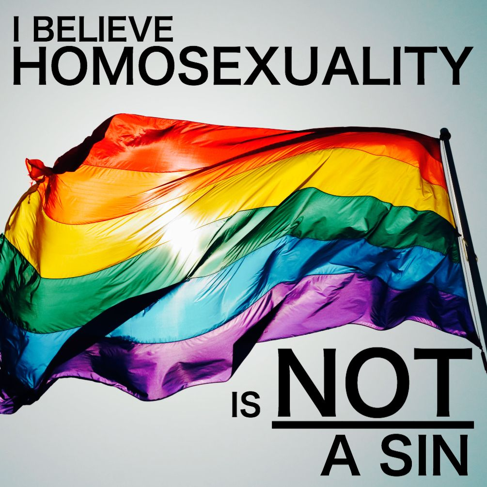 Why i believe homosexuality is not a sin