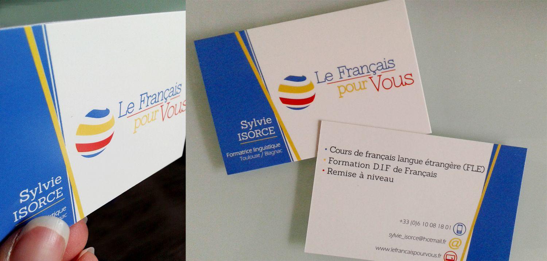 """Réalisation cartes de visite recto / verso vernis sélectif + visuel - """"Le français pour vous"""""""