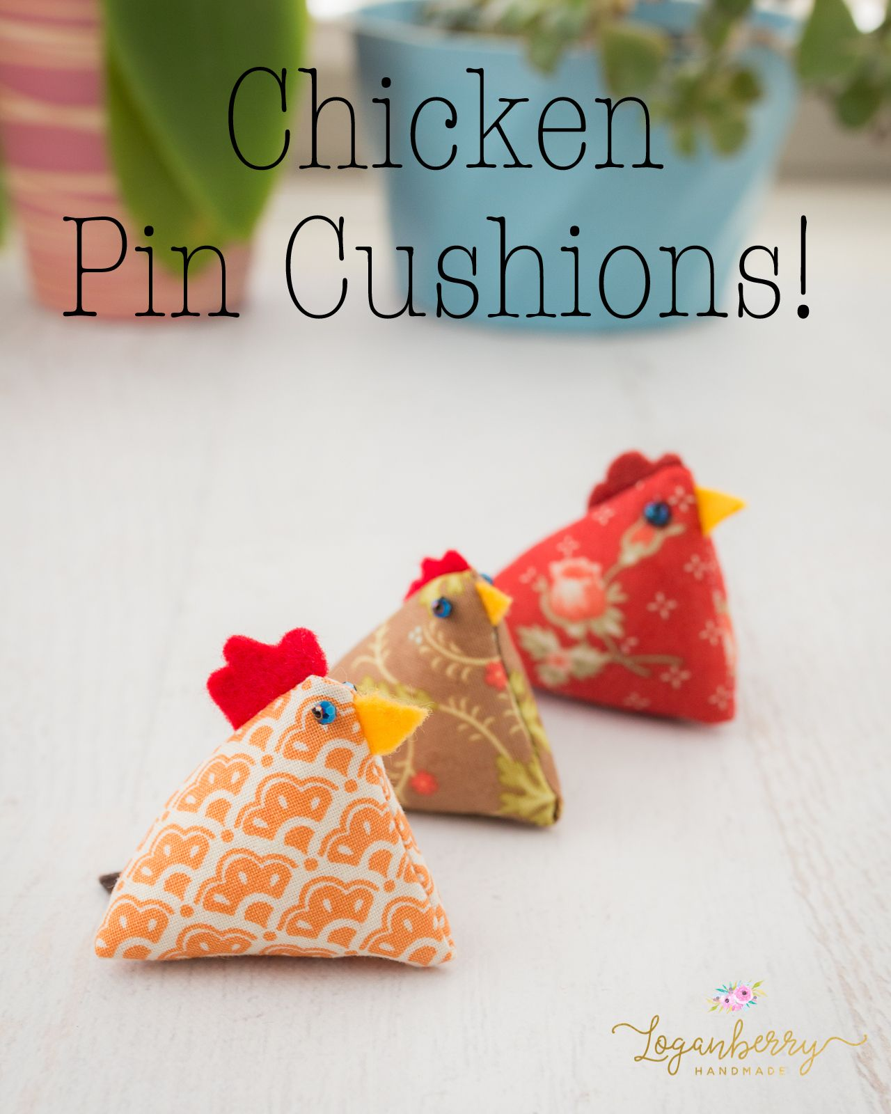 chicken pin cushions tutorial, free sewing pattern and tutorial, how to sew a chicken pin cushion, diy pin cushions, chicken bean bags