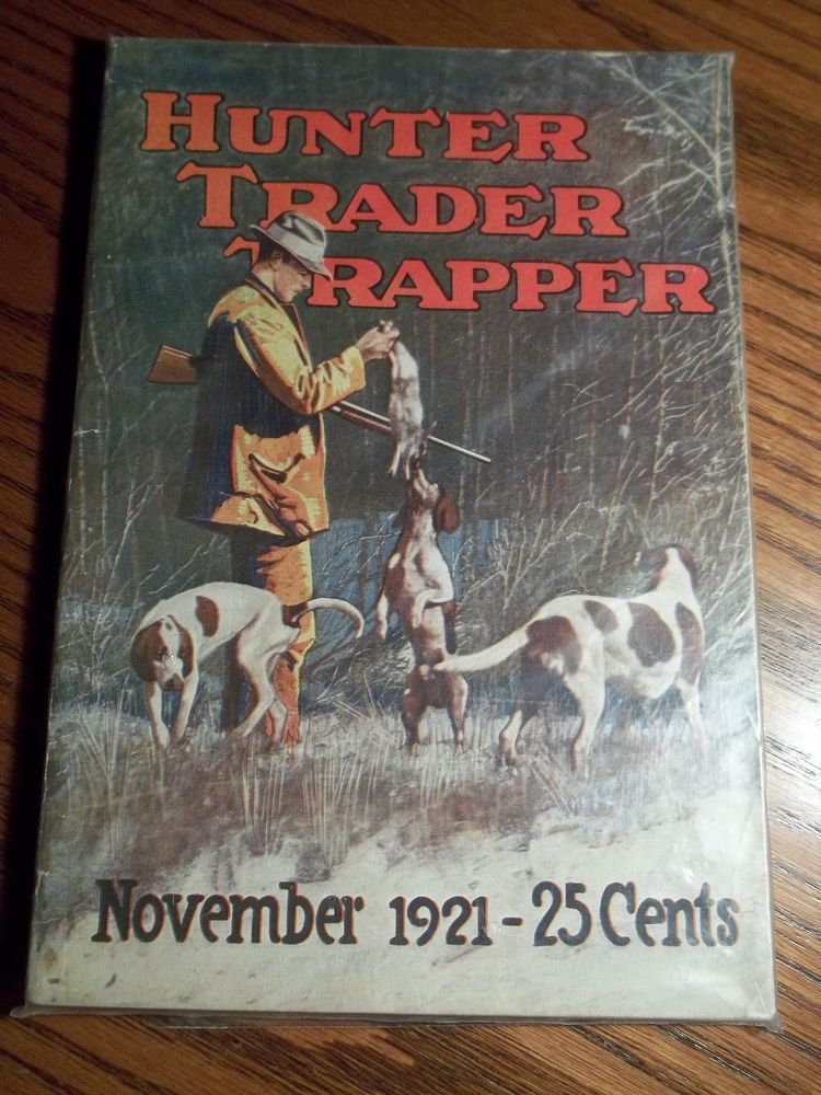 November 1921 Hunter Trader Trapper Magazine Fishing