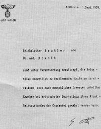 Hitler authorizes Reichsleiter Philipp Bouhler and Dr. Karl Brandt to empower…