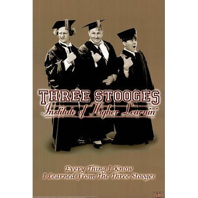 Three Stooges Movie (Everything I Know) Poster Print