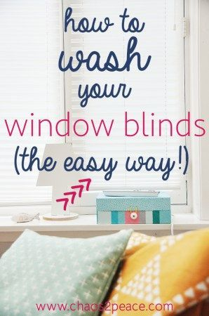 You will find simple, easy ways to wash your blinds inside at Chaos2Peace.