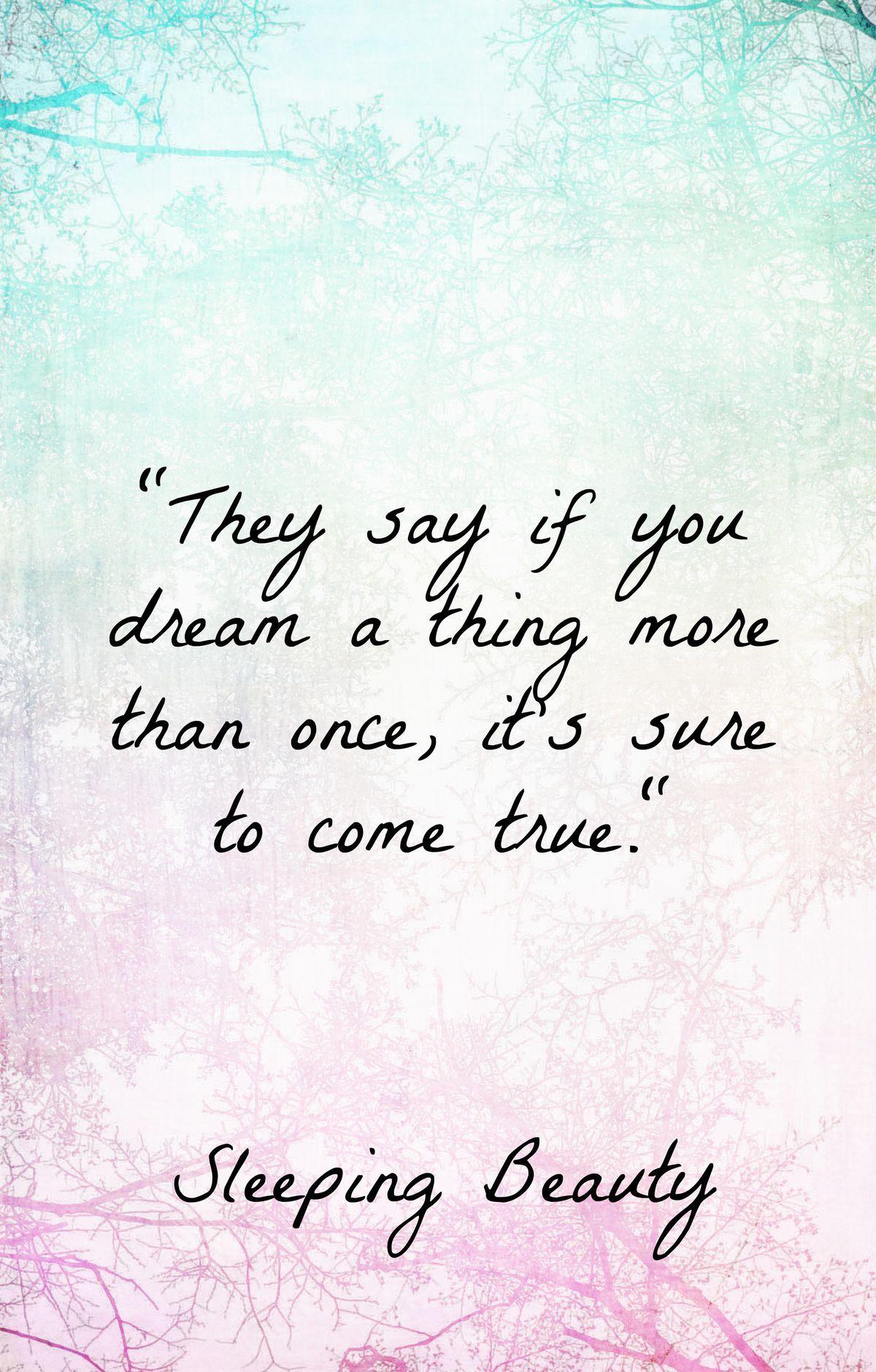 Sleeping Beauty S Got It Right Disney Quotes Sleeping Beauty Quotes Quotes Disney