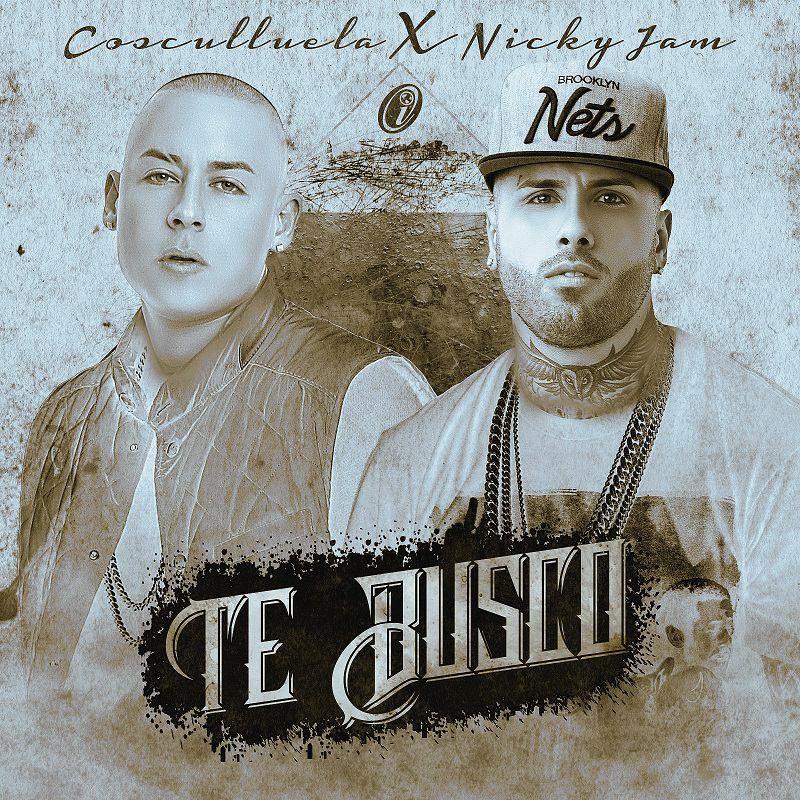 Cosculluela, Nicky Jam – Te Busco (single cover art)