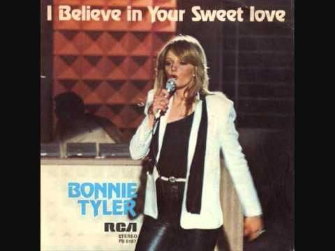 Bonnie Tyler I Believe In Your Sweet Love Single Version