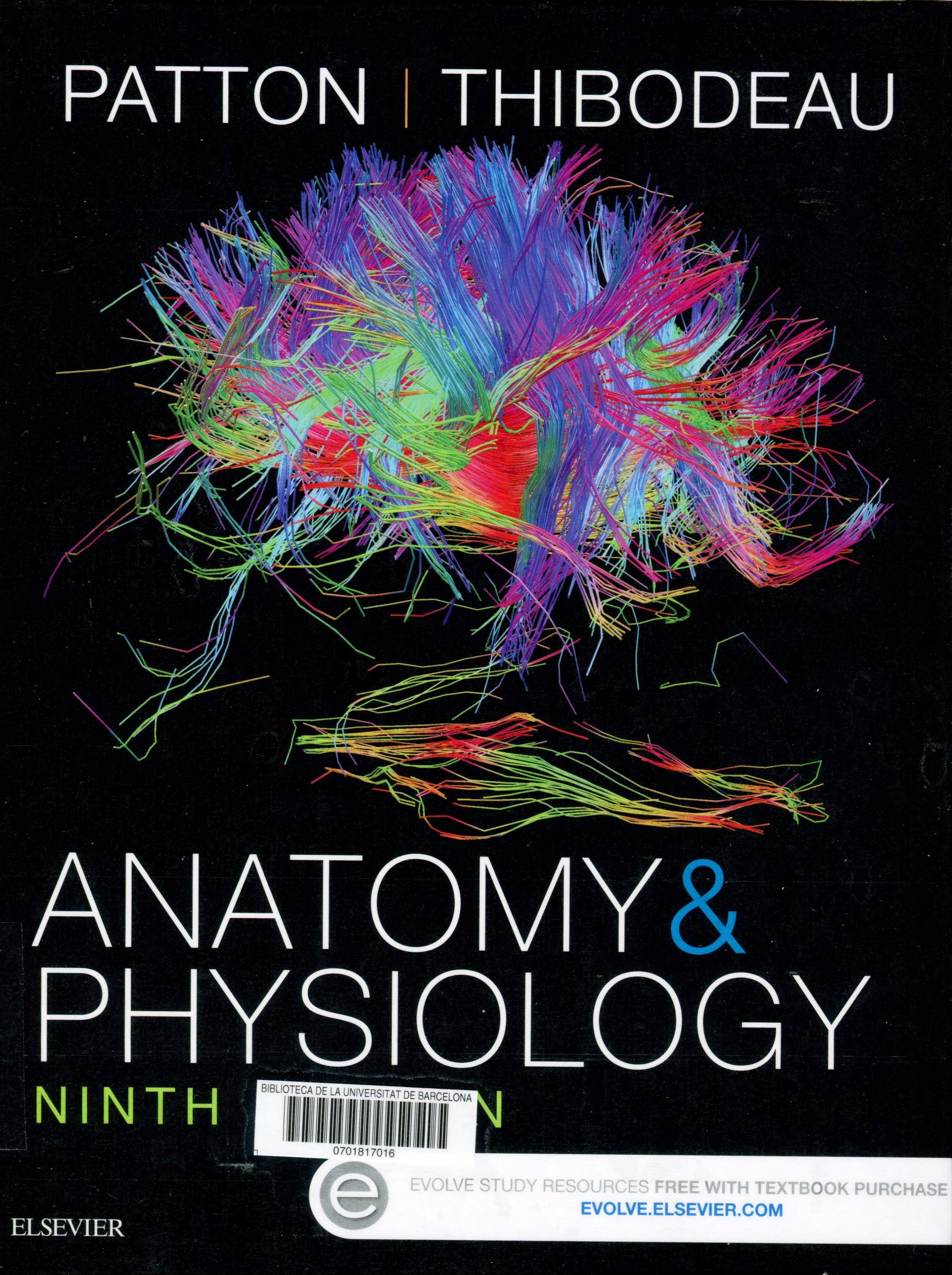 Anatomy & physiology / Kevin T. Patton, Gary A. Thibodeau. 9th. ed ...