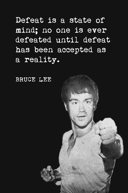 Defeat Is A State Of Mind (Bruce Lee Quote), motivational poster