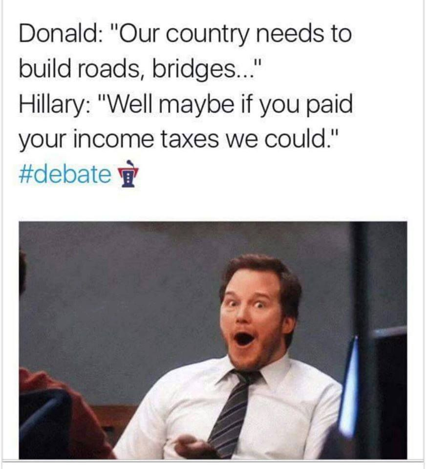 Funniest presidential debate memes hillary on trump not paying taxes