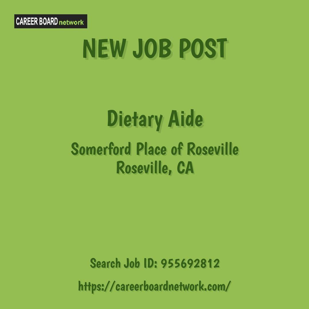 Dietary aide somerford place of roseville roseville ca