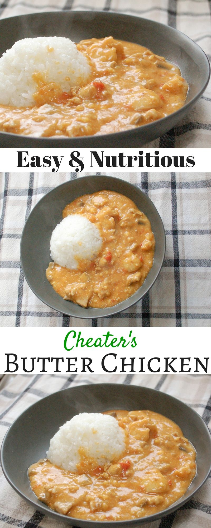 Cheater S Butter Chicken Recipe Butter Chicken Baby Food Recipes Food Recipes