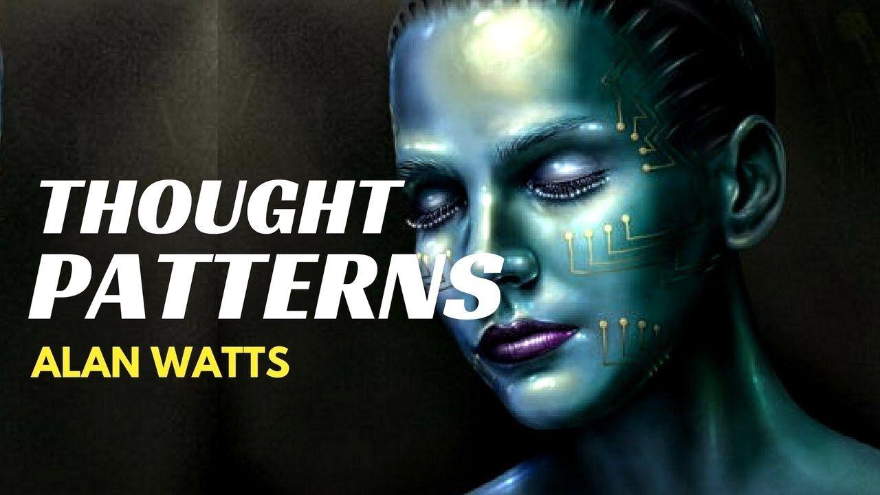 Alan watts - THOUGHT PATTERNS (Alan Watts Life)