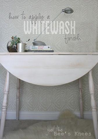 just the bee's knees: How to apply a Whitewash finish