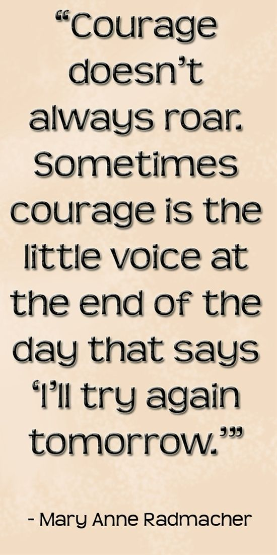 Courage Quote. Try Again QuotesTomorrow ...