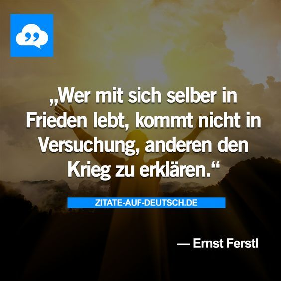 Frieden, #Krieg, #Spruch, #Sprüche, #Zitat, #Zitate, #ErnstFerstl