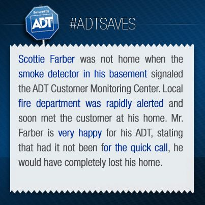 Adt Quote This Is The Story Of Scottie Farber#adtsaves #adt #alwaysthere .