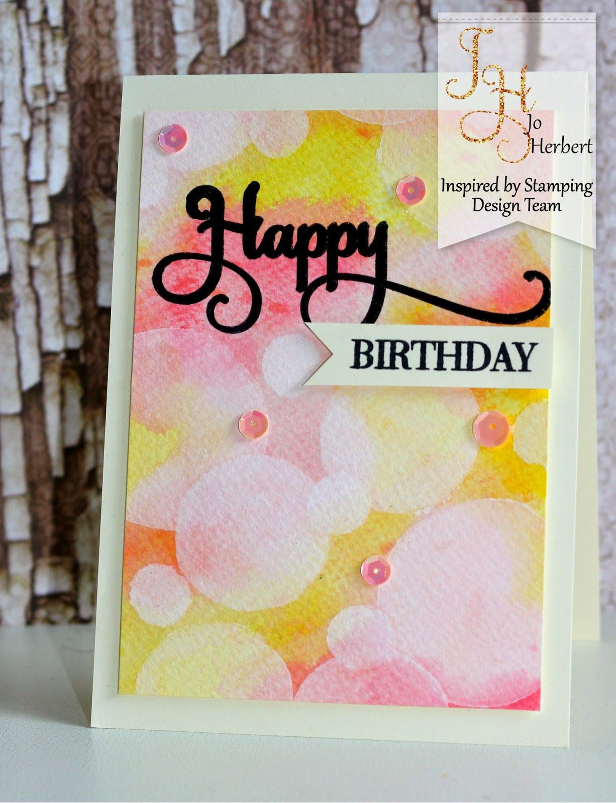 Show Me The Love Inspired By Stamping Bokeh Birthday Cards