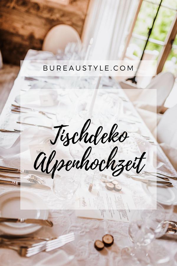 Unsere Tischdeko Bei Der Alpenhochzeit Am Tegernsee Schlicht