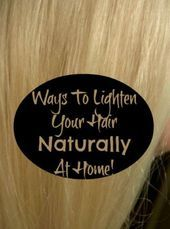 13+ Lighten hair at home no damage information
