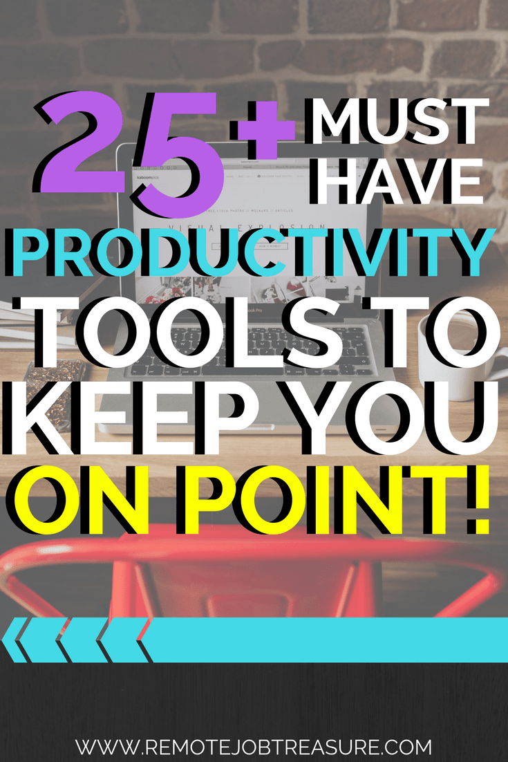 25+ Must Have Productivity Tools to Keep You On Point | Best of