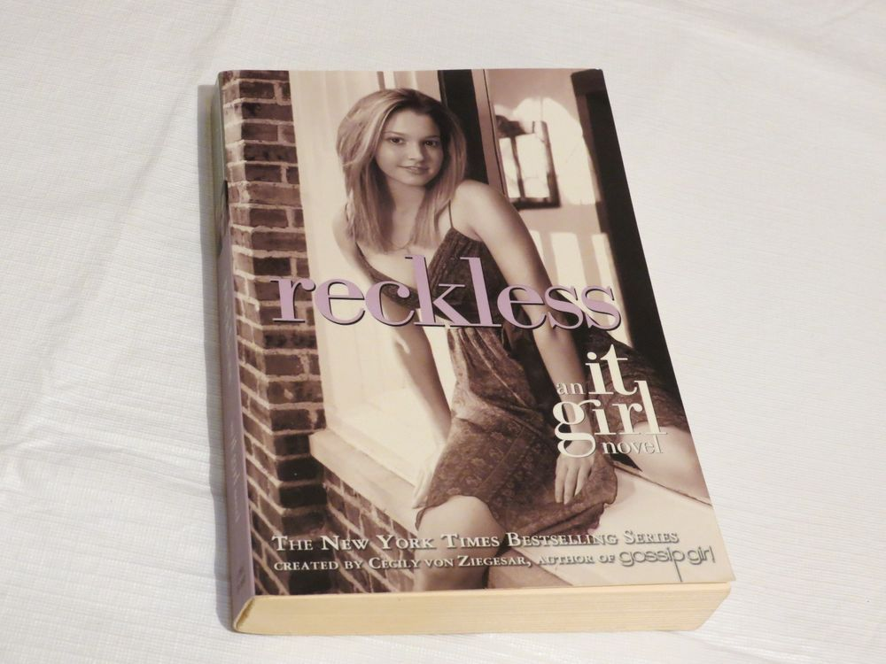 Reckless (2006, Paperback) book an it girl novel by Cecily von Ziegesar