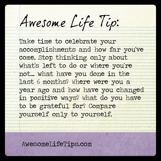 Awesome Life Tips Celebrate the Accomplishments \u003e\u003e www