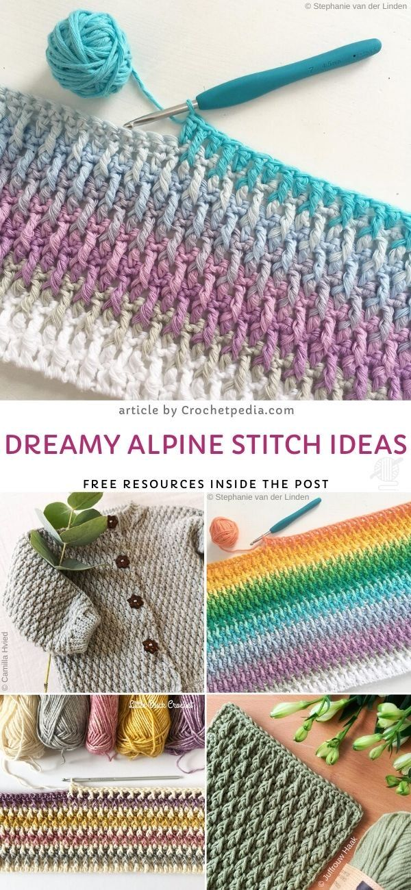 Dreamy Alpine Stitch Ideas from Crochetpedia Stunning and Easy Crochet Stitches Article by Crochetpedia is full of useful informations on how to approach learning this st...