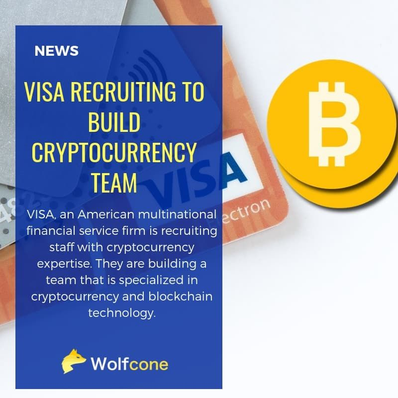 VISA Recruiting To Build Cryptocurrency Team Blockchain