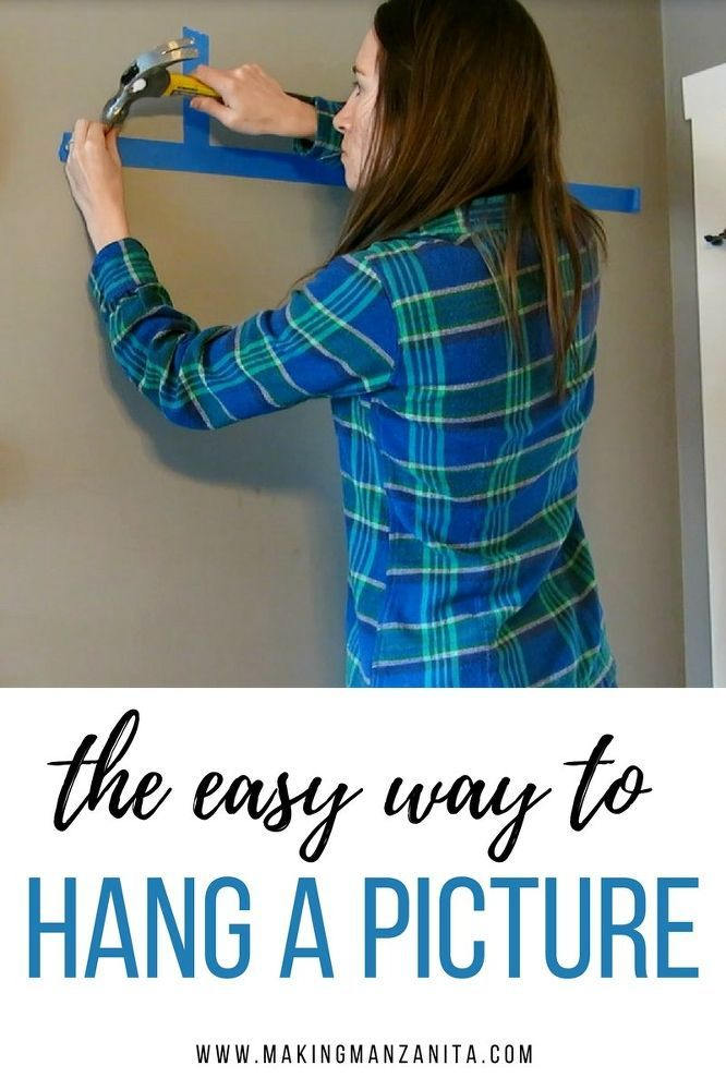 How To Hang A Picture The Easy Way | Pinterest