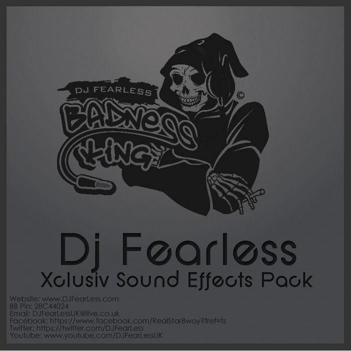 DJ FearLess - Xclusiv Sound Effects Pack - Musicmix | Musicmix in