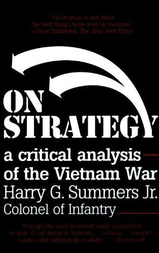 On Strategy A Critical Analysis of the Vietnam War by Harry G - critical analysis