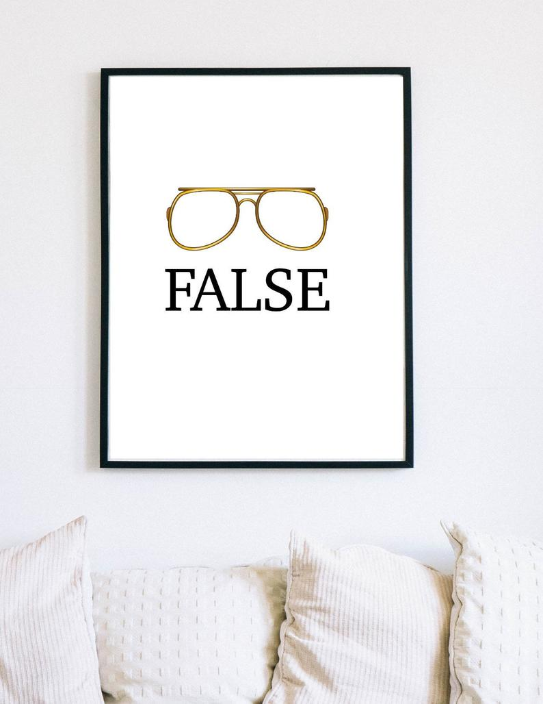Dwight Schrute False With Glasses Print Instant Download Etsy Office Prints Quote Prints Glasses Print