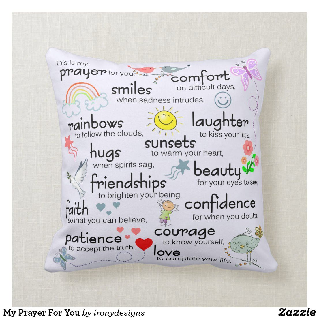 Create Your Own Throw Pillow Zazzle Com My Prayer For You